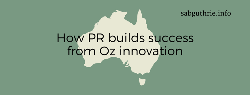 How-PR-builds-success-from-Oz-innovation http://sabguthrie.info