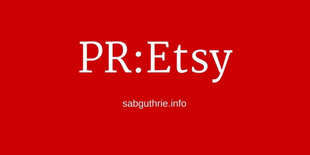 Etsy IPO modern PR www.sabguthrie.info