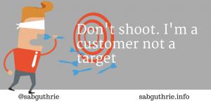 customer not a target
