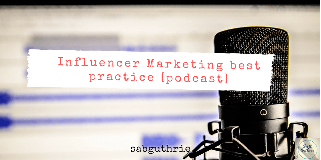 Influencer marketing best practice podcast image