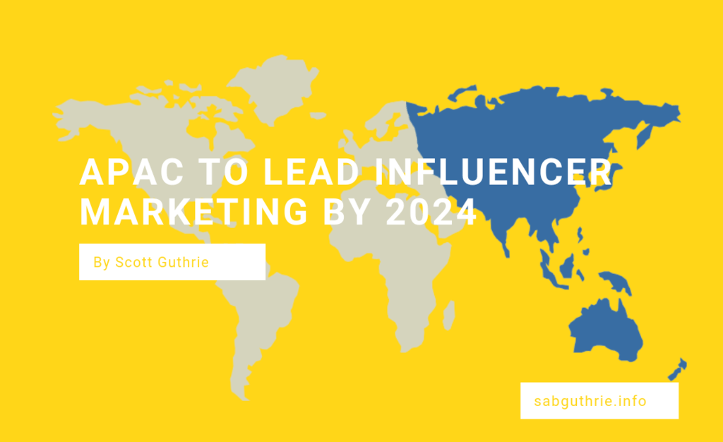 APAC-to-lead-influencer-marketing-by-2024-