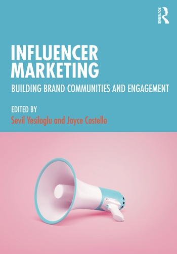 Influencer Marketing Building Brand communities and engagement