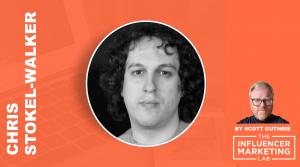 Chris Stokel-Walker Influencer Marketing Lab